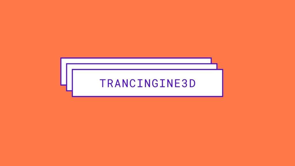 Trancingine3D