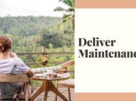 Deliver Maintenance