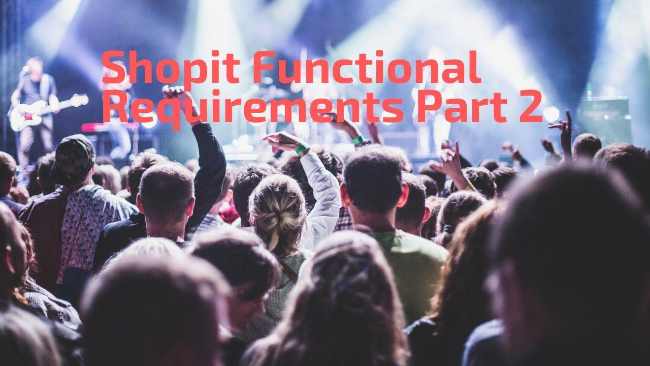 Shopit Functional Requirements Part 2