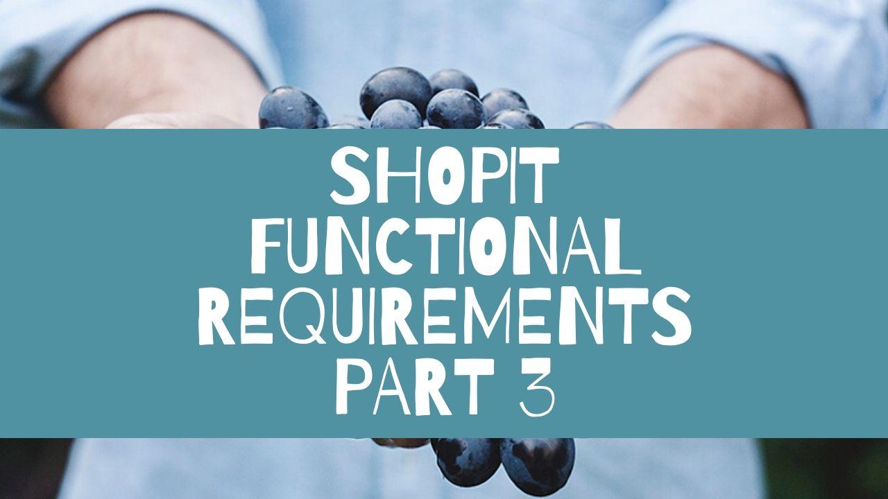 Shopit Functional Requirements Part 3